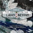 From the Sea to the Land Beyond DVD Review