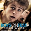 Win BOYS ON FILM: YOUTH IN TROUBLE on DVD