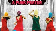 East End Film Festival: Pussy Riot – A Punk Prayer