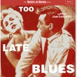 Too Late Blues Blu-ray Review