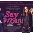 Trailer for 'Say When' starring Kiera Knightley