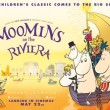 Trailer and poster for Moomins on the Riviera
